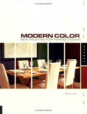 Modern Color: New Palettes for Painted Rooms 9781592530625
