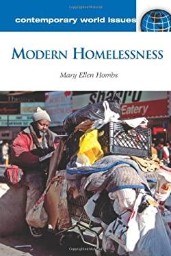 Modern Homelessness: A Reference Handbook 9781598845365