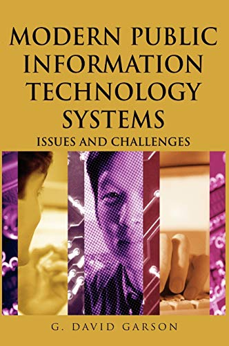 Modern Public Information Technology Systems: Issues and Challenges 9781599040516
