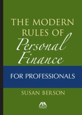 Modern Rules of Personal Finance for Professionals 9781590319239