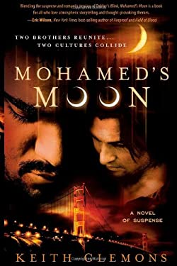 Mohamed's Moon: Two Brothers Reunite... Two Cultures Collide 9781599795256