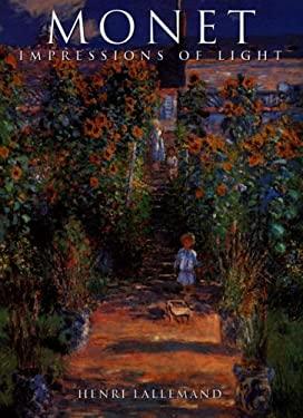 Monet: Impressions of Light 9781597640916