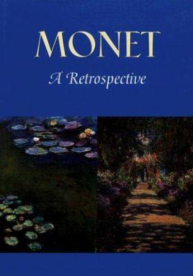 Monet: A Retrospective 9781597642101