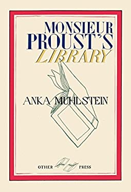 Monsieur Proust's Library 9781590515662