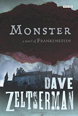 Monster: A Novel of Frankenstein 9781590208601