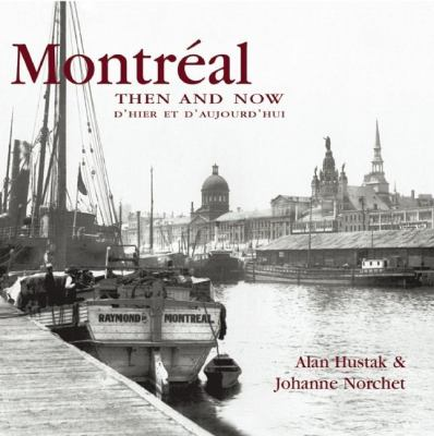 Montreal Then & Now 9781592239689