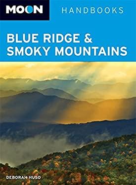 Moon Handbooks Blue Ridge & Smoky Mountains