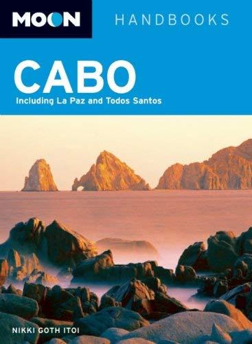 Moon Cabo: Including La Paz & Todos Santos 9781598801798