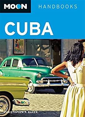 Moon Handbooks Cuba 9781598805284