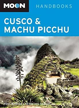 Moon Handbooks Cusco & Machu Picchu 9781598805994