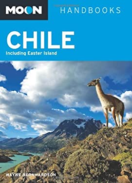 Moon Handbooks Chile: Including Easter Island 9781598801811