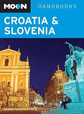 Moon Handbooks Croatia & Slovenia 9781598801989
