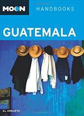 Moon Handbooks Guatemala 7347464
