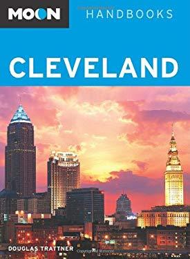 Moon Handbooks: Cleveland 9781598802061