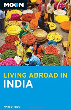 Moon Living Abroad in India 9781598807394
