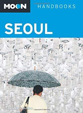 Moon Handbooks Seoul 9781598808681