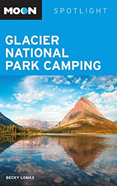Moon Spotlight Glacier National Park Camping 9781598805789