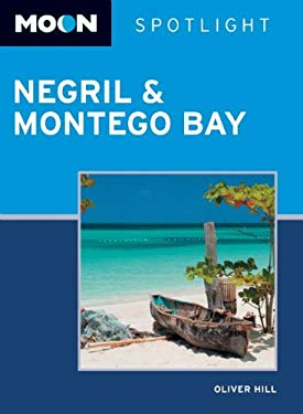 Moon Spotlight Negril & Montego Bay 9781598806717