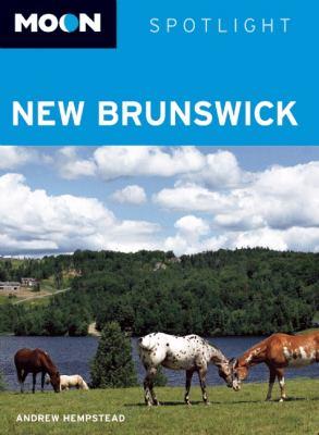 Moon Spotlight New Brunswick 9781598805581