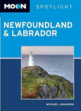 Moon Spotlight Newfoundland & Labrador 9781598807561