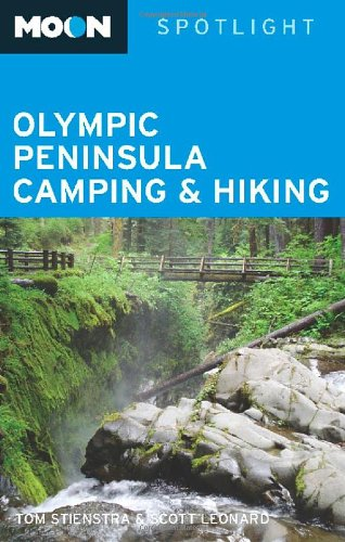 Moon Spotlight Olympic Peninsula Camping & Hiking 9781598805703