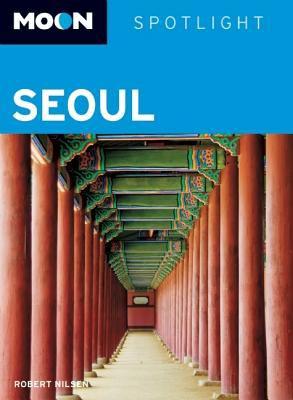 Moon Spotlight Seoul 9781598805451