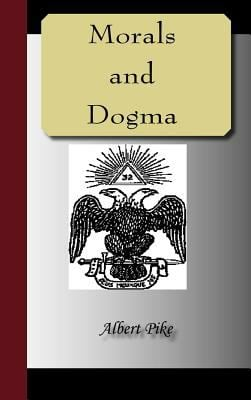Morals and Dogma of the Ancient and Accepted Scottish Rite of Freemasonry 9781595479242