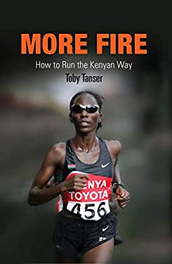More Fire: How to Run the Kenyan Way 9781594160745