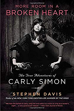 More Room in a Broken Heart: The True Adventures of Carly Simon 9781592407439
