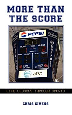 More Than the Score: Life Lessons Through Sports 9781598588194