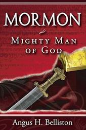 Mormon: Mighty Man of God