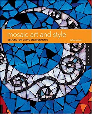 Mosaic Art and Style 9781592531455