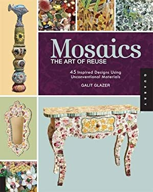 Mosaics: The Art of Reuse 9781592535262