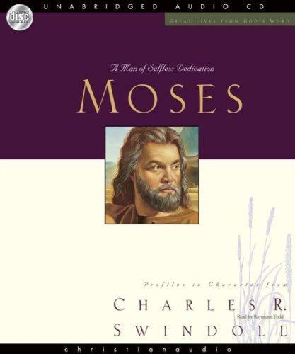 Moses: A Man of Selfless Dedication 9781596446434