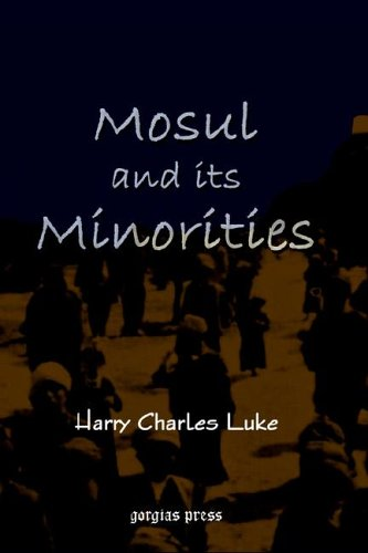 Mosul and Its Minorities 9781593331078