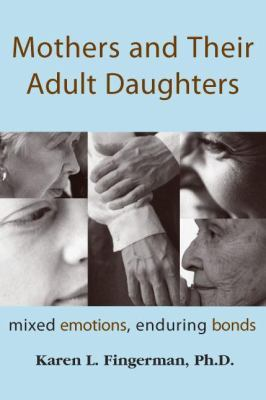 Mothers & Their Adult Daughters 9781591020288
