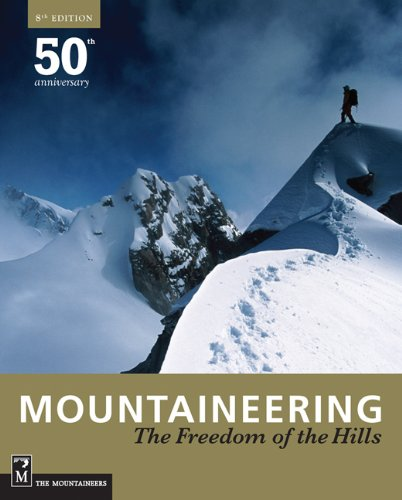 Mountaineering: The Freedom of the Hills 9781594851384