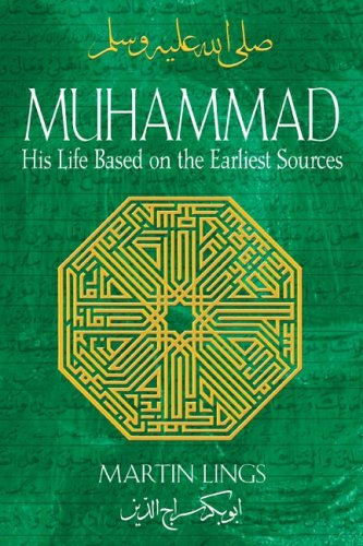 Muhammad: His Life Based on the Earliest Sources 9781594771538