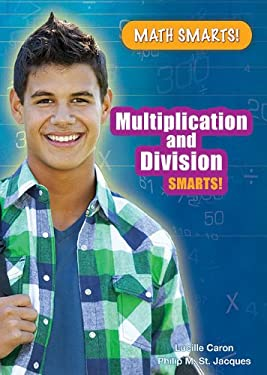 Multiplication and Division Smarts! 9781598453201