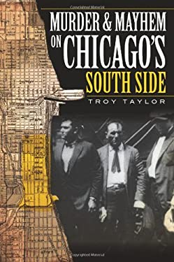 Murder & Mayhem on Chicago's South Side
