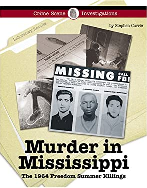 Murder in Mississippi: The 1964 Freedom Summer Killings 9781590189344