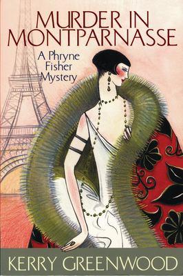 Murder in Montparnasse: A Phryne Fisher Mystery 9781590581384