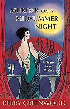 Murder on a Midsummer Night: A Phryne Fisher Mystery 9781590586334