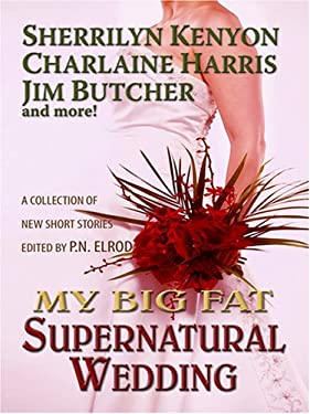 My Big Fat Supernatural Wedding 9781597225281