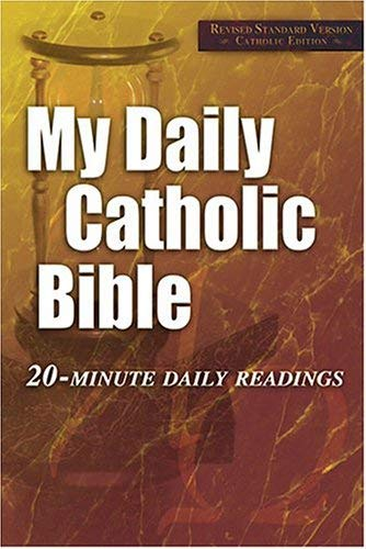 My Daily Catholic Bible-RSV: 20-Minute Daily Readings 9781592760671