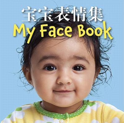 My Face Book Bilingual 9781595722898