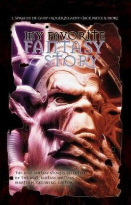 My Favorite Fantasy Story 9781596870550