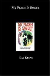My Flesh Is Sweet 7321015