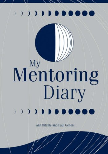My Mentoring Diary: A Resource for the Library and Information Professions (Library Science Series) 9781590958117