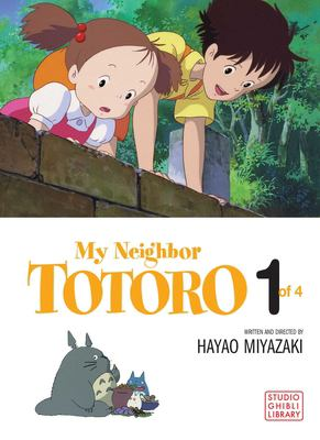My Neighbor Totoro, Vol. 1: Film Comic 9781591166474